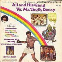 Ali tinha suas ambições artísticas e fazia uso de sua imagem como atleta. Aqui, um disco infantil gravado por ele tendo como apelo comercial a saúde bucal das crianças.