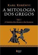 Mitologia dos Gregos, Kerenyi