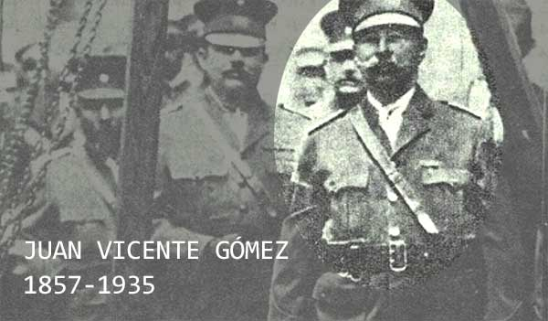 O truculento ditador Juan Vicente Gómez.